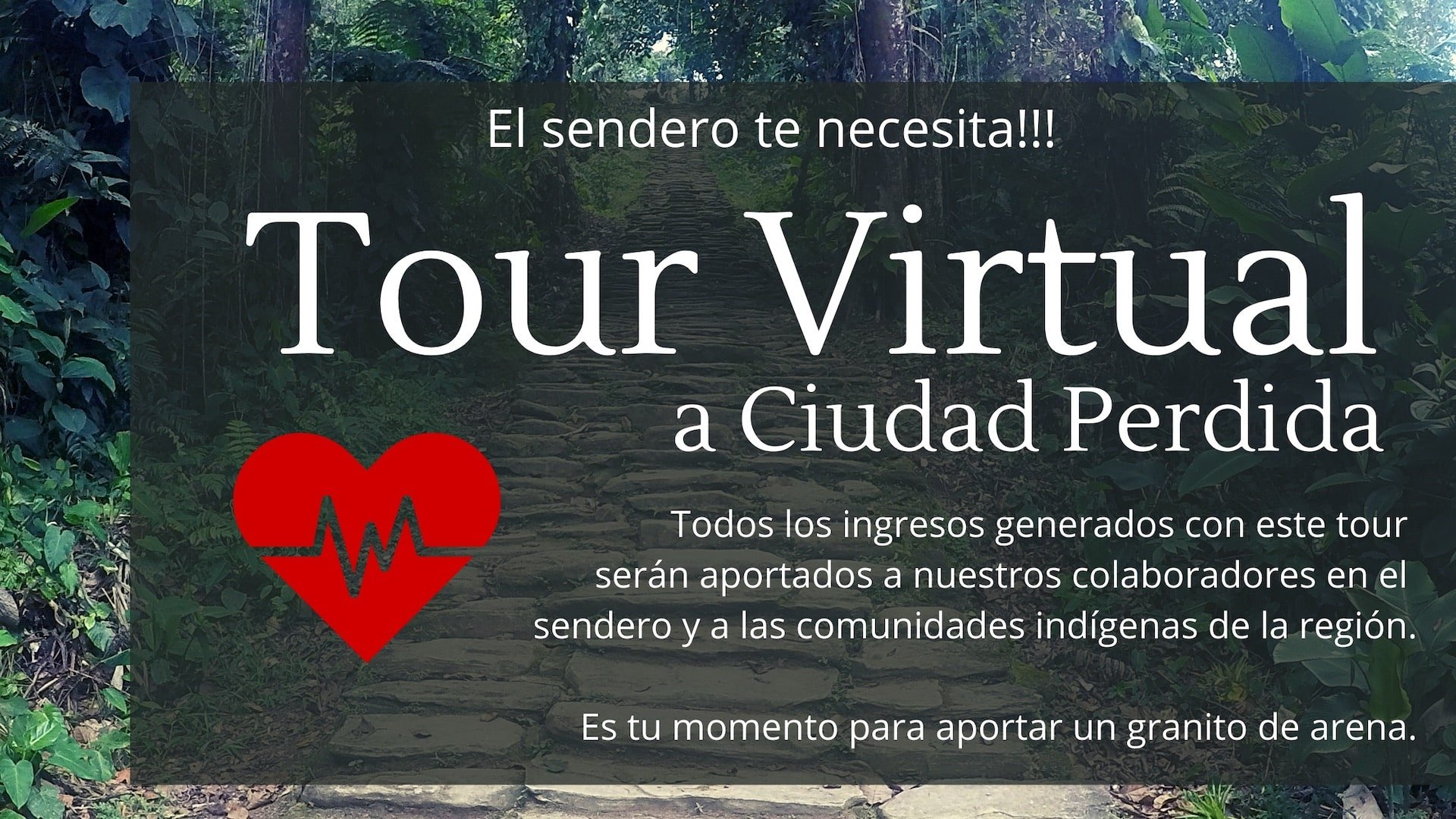 Tour Virtual a Ciudad Perdida